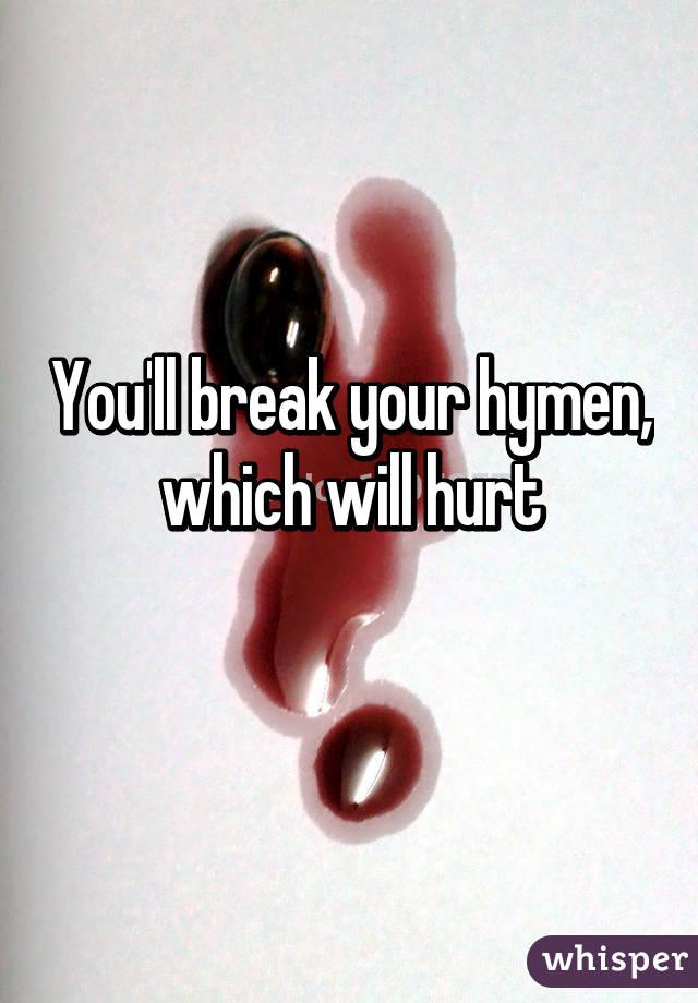 break virginity How your do you