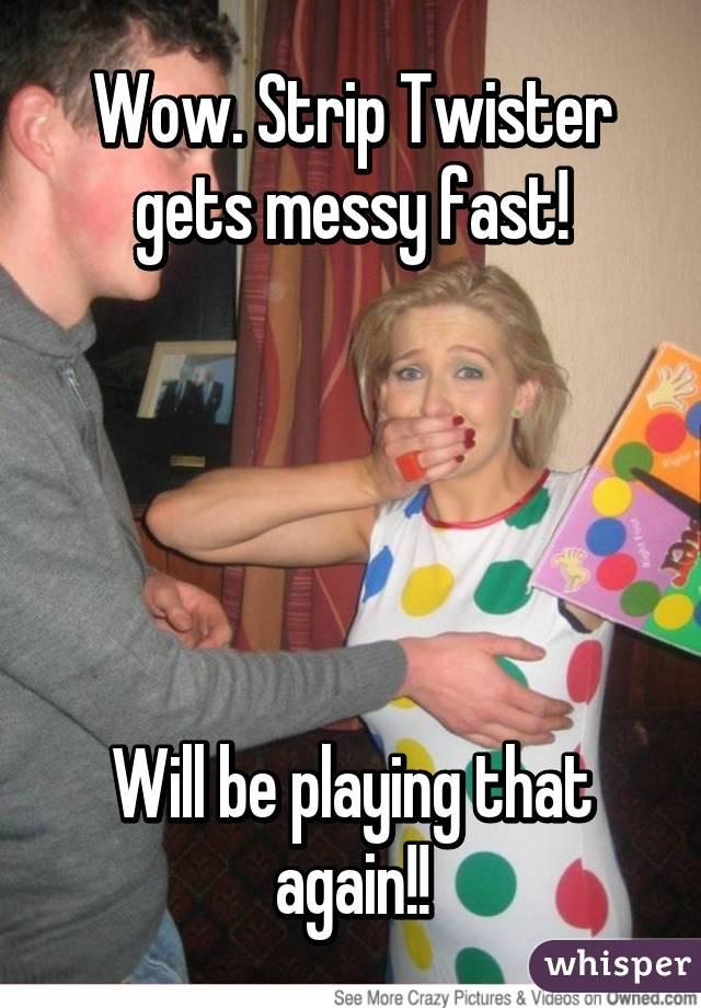 strip twister Playing