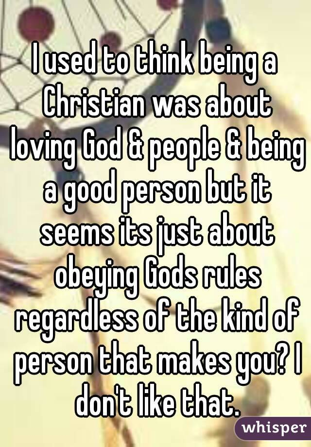 a christian Rules of being