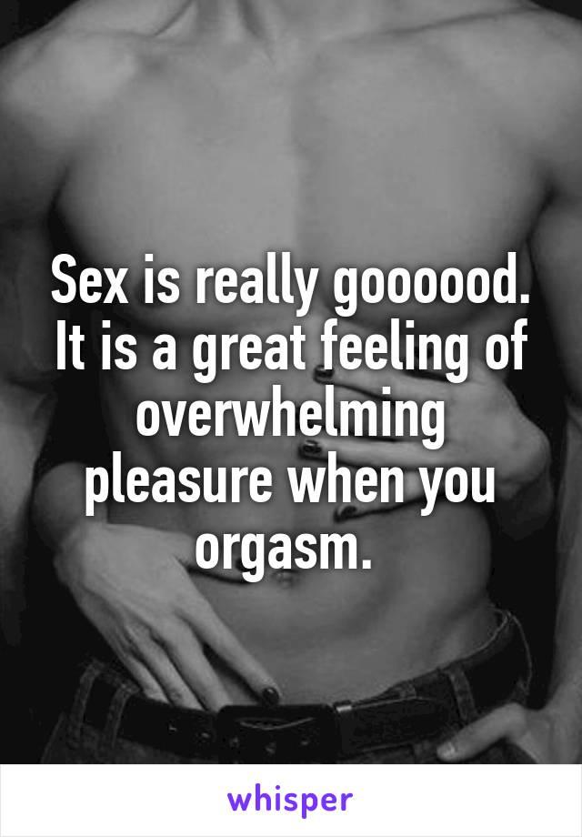 Really Feeling Orgasm