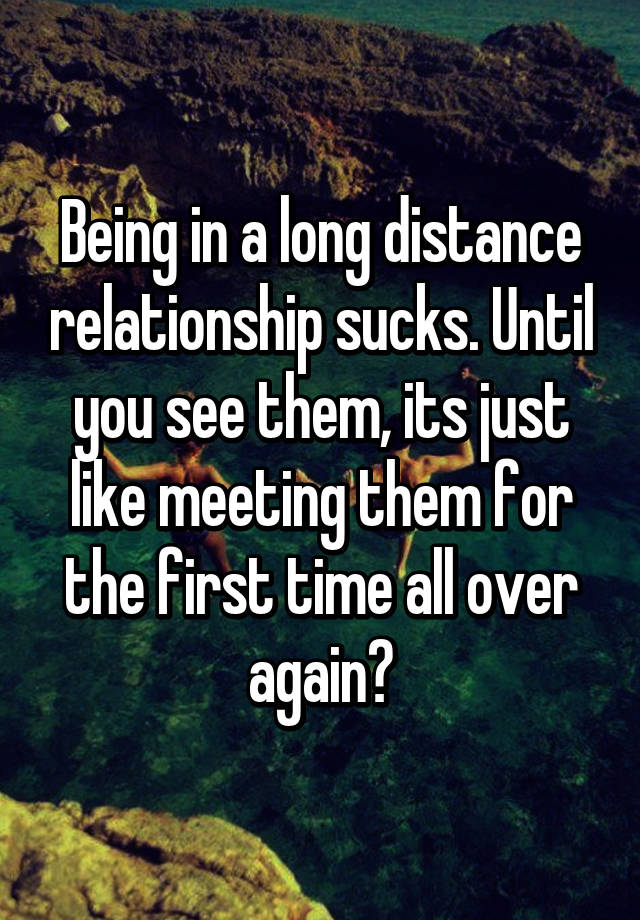 Long distance relationship meeting again