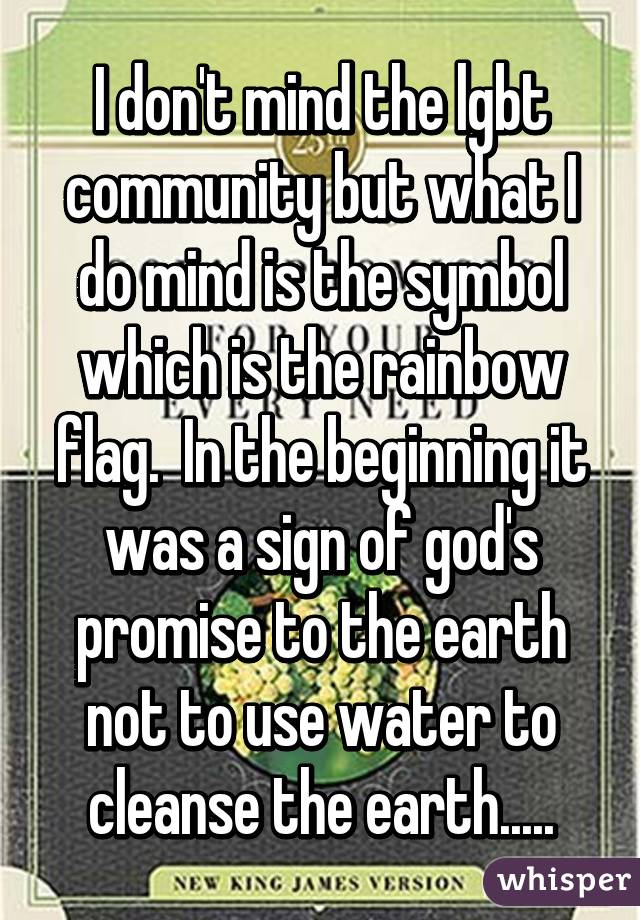 I Dont Mind The Lgbt Community But What I Do Mind Is The Symbol