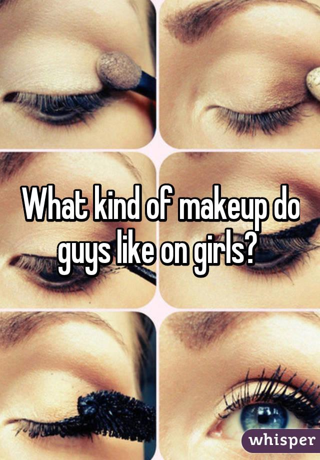 What do guys like on girls