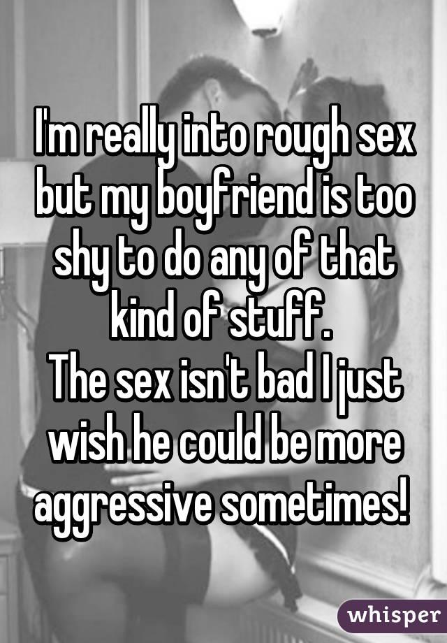 My boyfriend is shy in bed