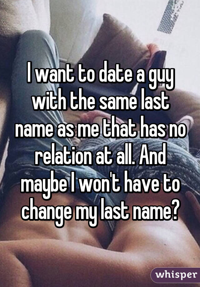 Dating someone with same last name