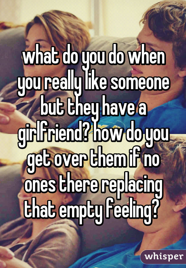 do you get a girlfriend