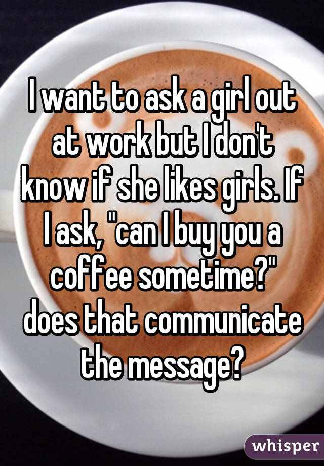 How to ask a girl to coffee