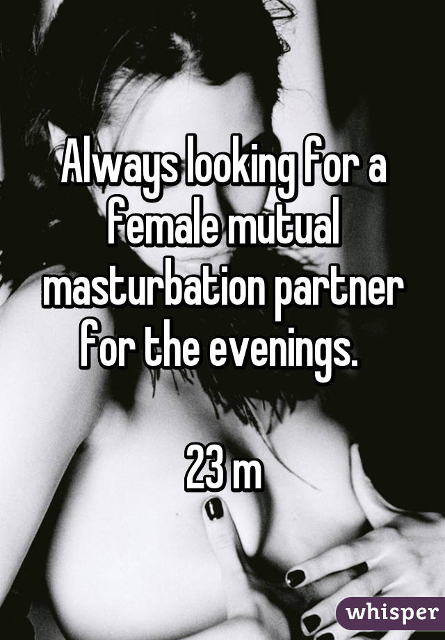 masturbation partners Mutual