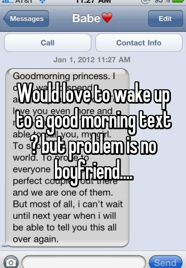 Good morning texts for him to wake up to