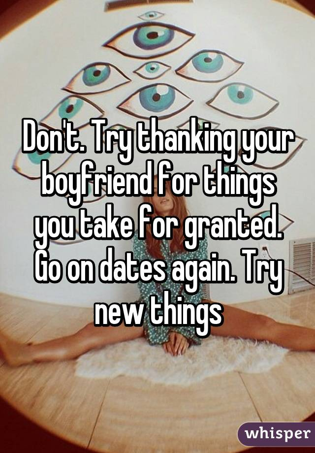 what to do when your boyfriend takes you for granted
