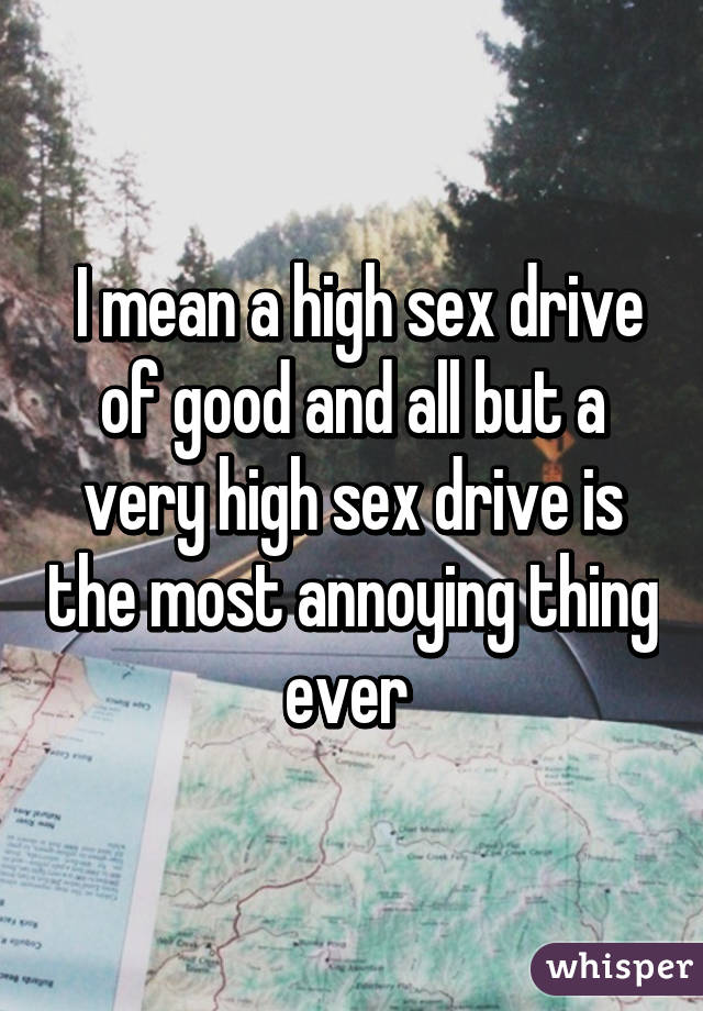 What does a high sex drive mean