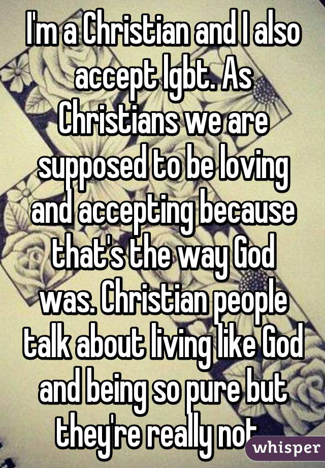 Re real talk on homosexuality and christianity
