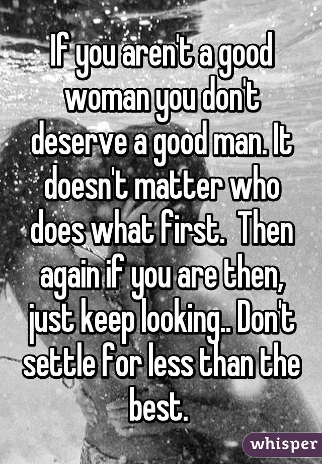 What makes a good woman to a man