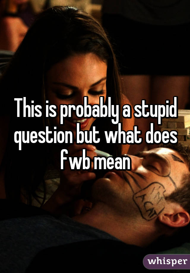 Whats is fwb