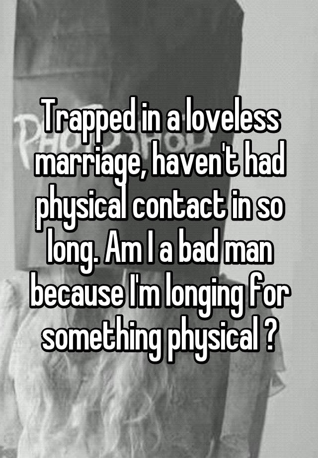 Trapped in loveless marriage
