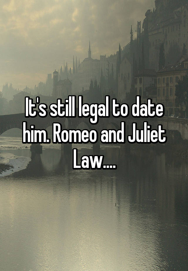 Romeo and juliet law california