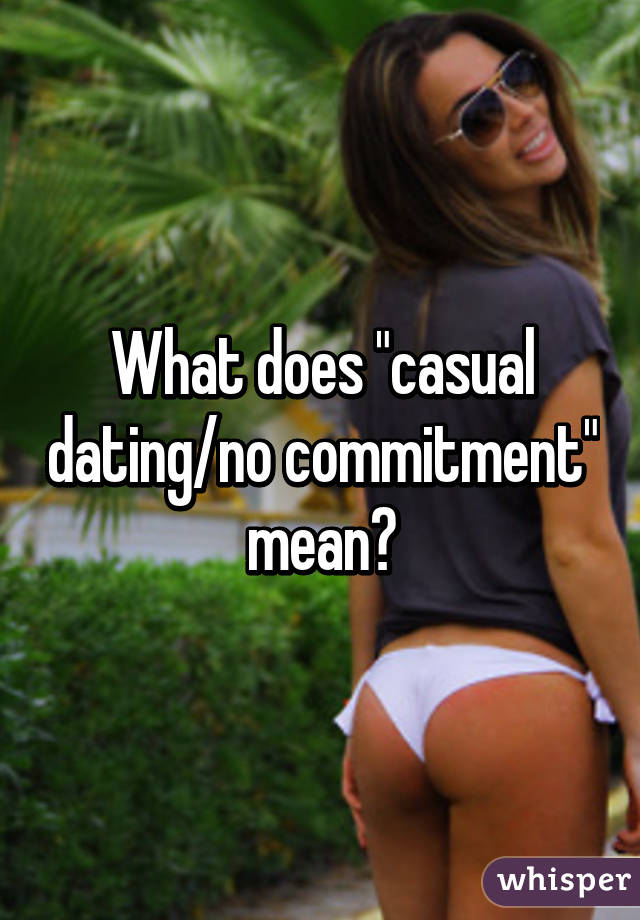 What is casual dating reddit