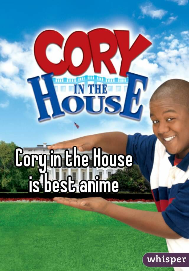 In The House Is Best Anime