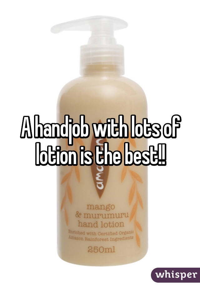 Hand Job With Lotion