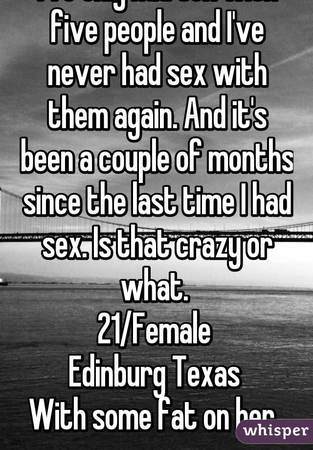 I ve never had sex but