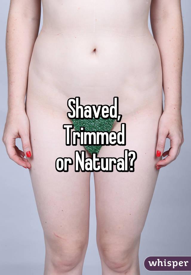 Shaved trimmed