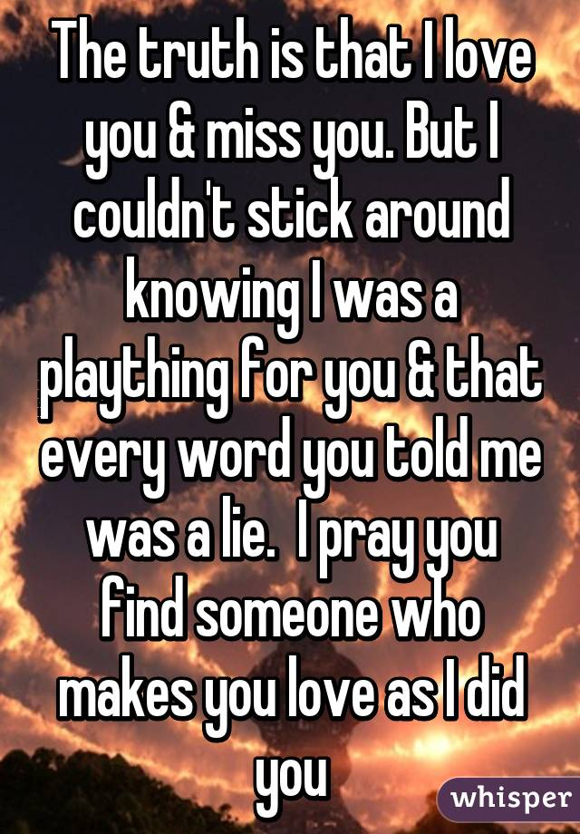 truth be told i miss you