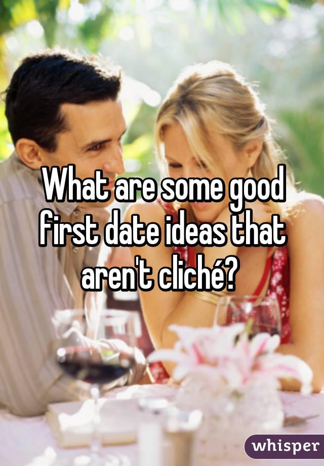 cliche date ideas