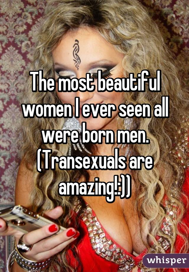 I love transexuals