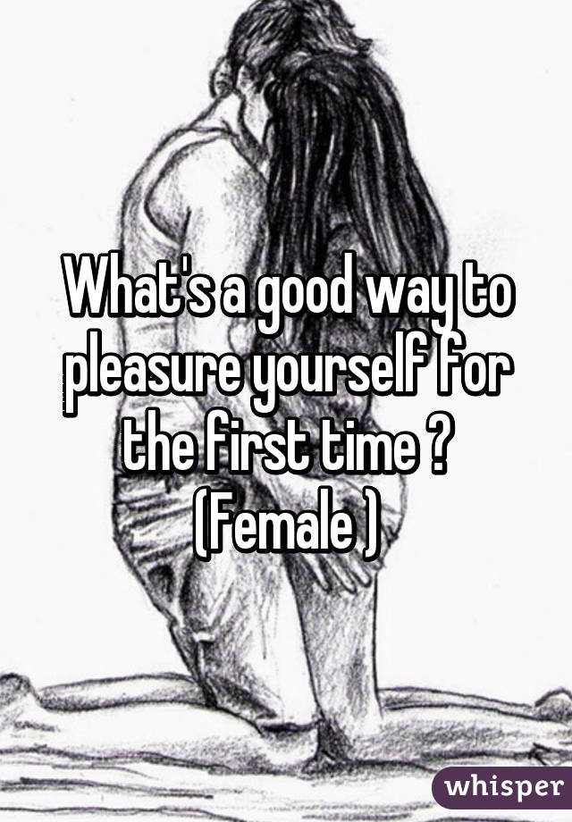 Pleasure yourself