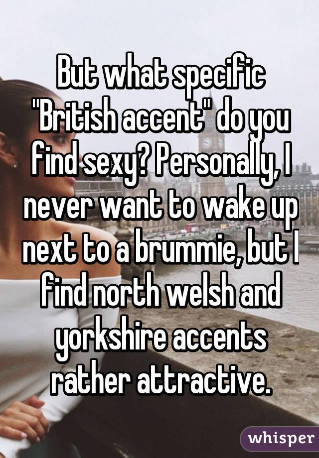 British accent sexy
