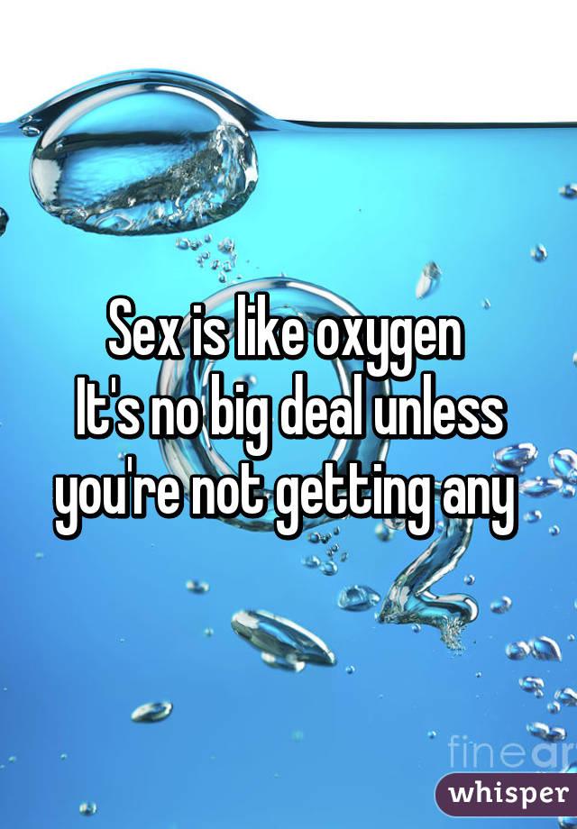 Sex is no big deal
