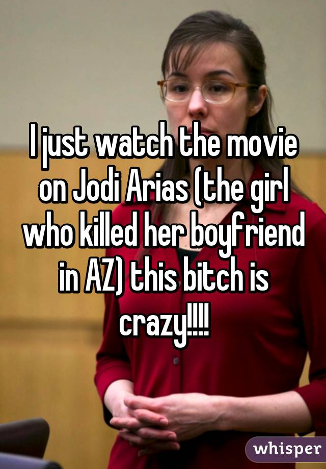 I just watch the movie on Jodi Arias (the girl who killed