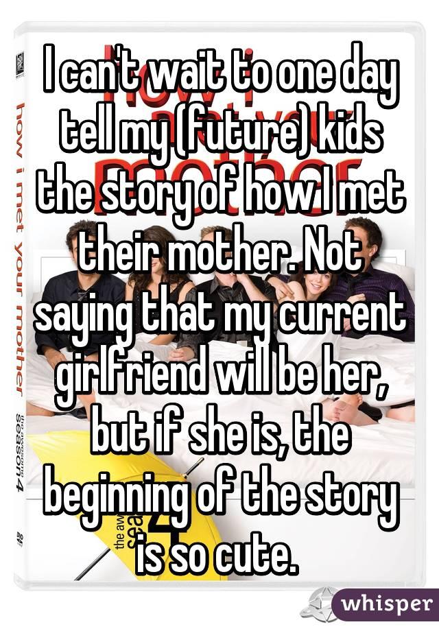 story to tell my girlfriend