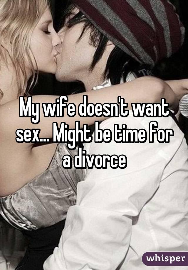Wife not like sex