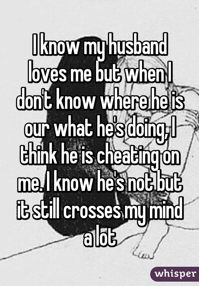 Husband My How Can Tell I Loves Me If
