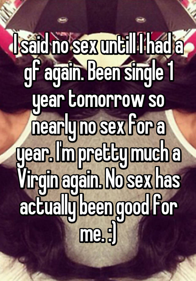 Final, sorry, No sex with girlfriend confirm
