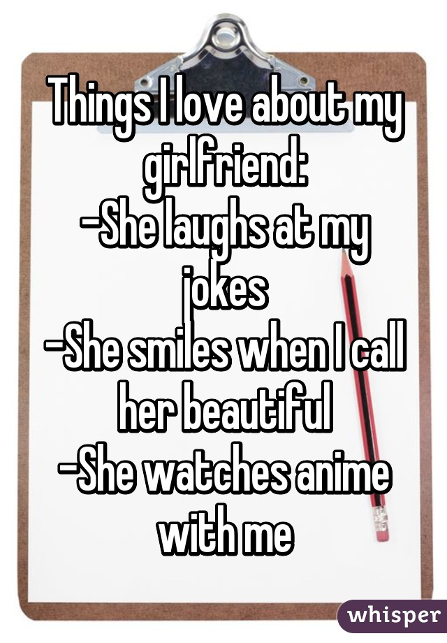 Things i like about my girlfriend