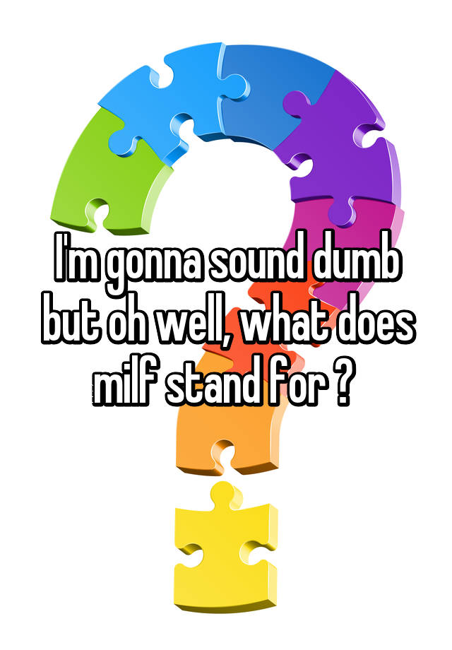 what does milf stand for