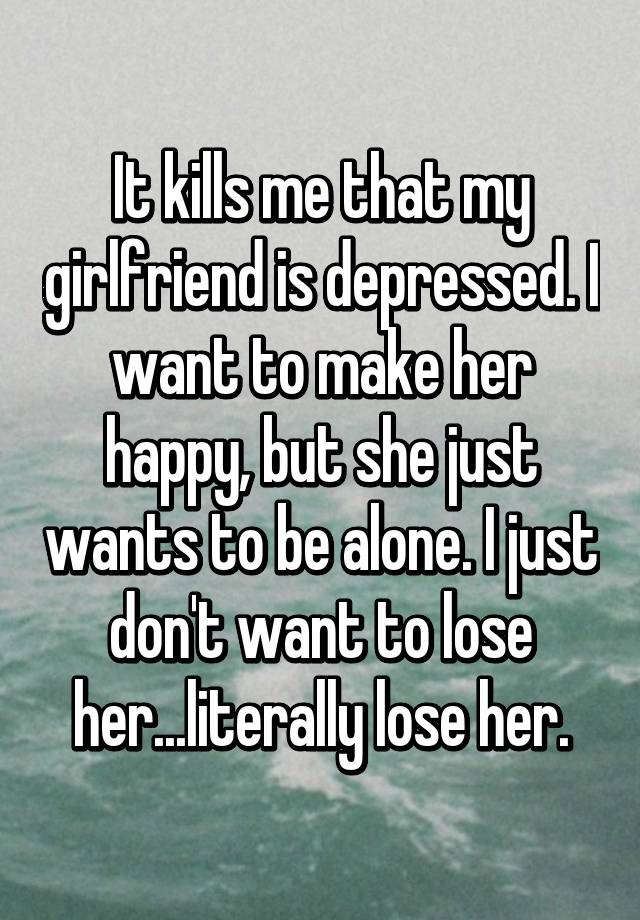 Dating someone with depression quotes