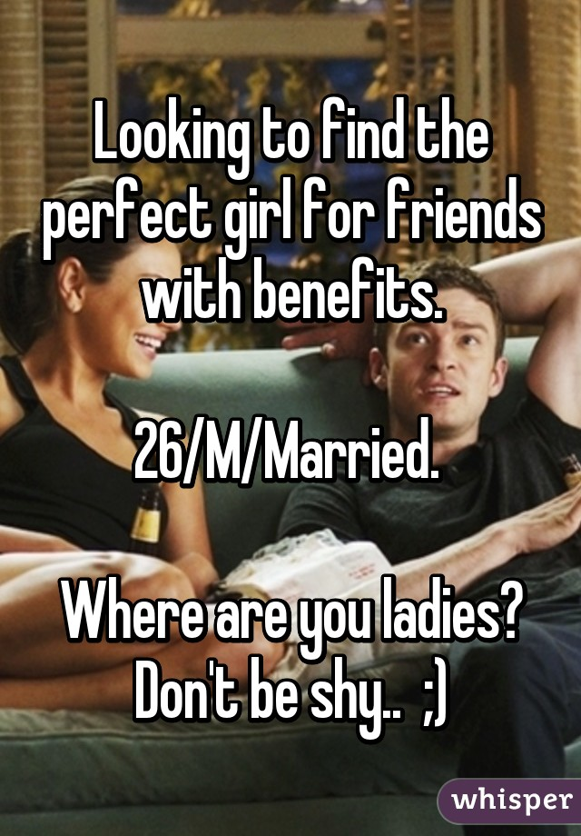 Where can i find friends with benefits