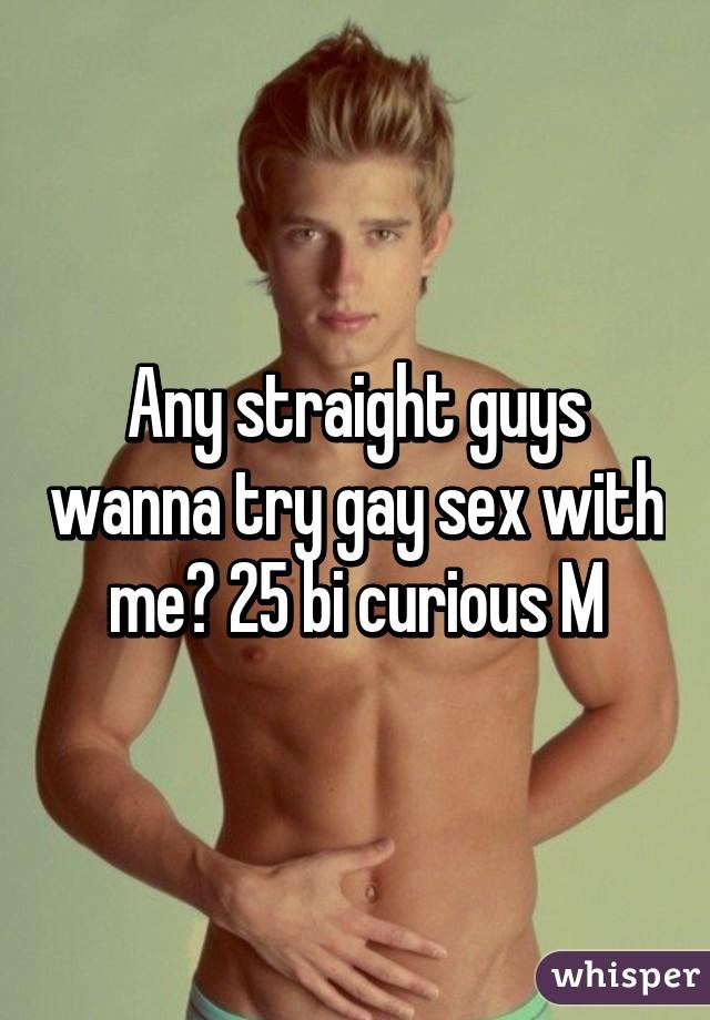 Str8 bi-curious males try gay sex