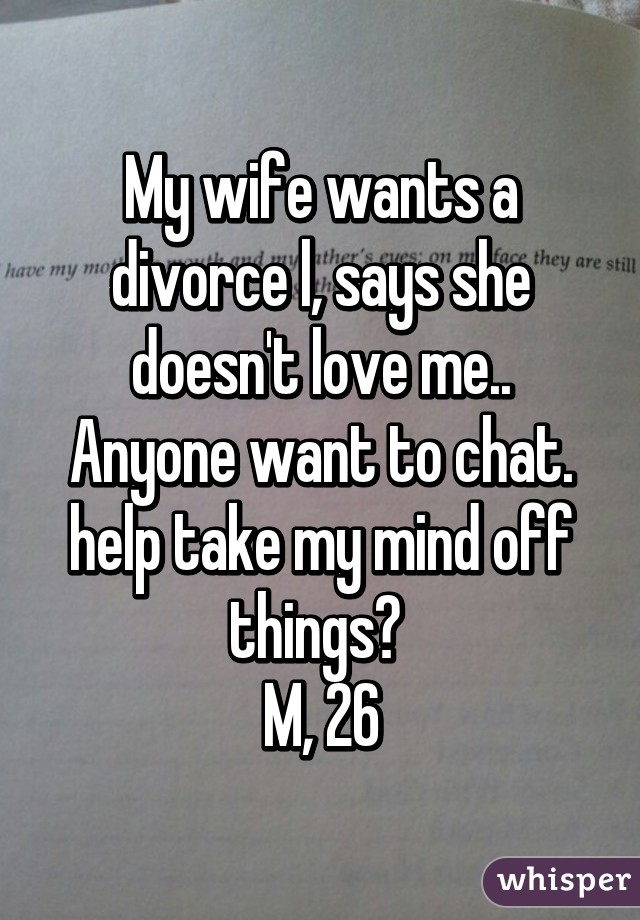 Wife wants a divorce now what