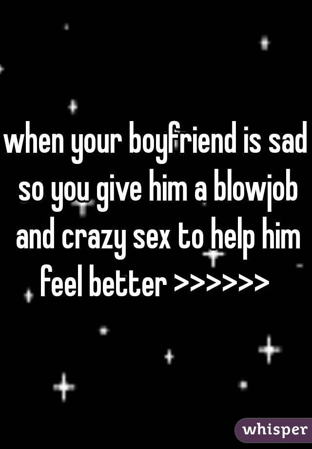 Him blowjob Give a