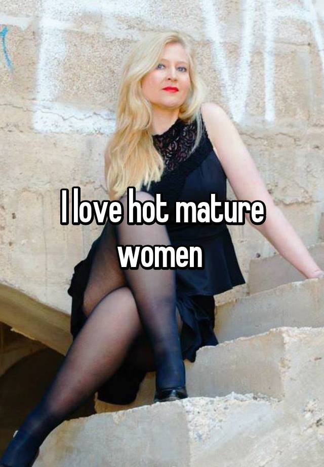 Understand hot mature women with young men consider