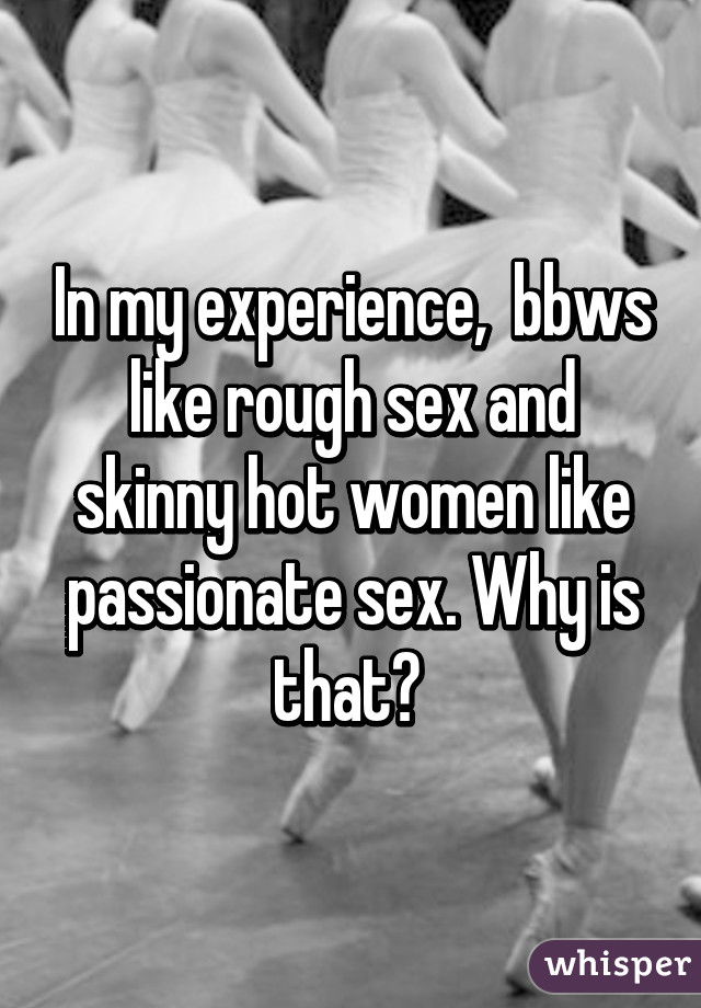 Like Sex Women Why Rough