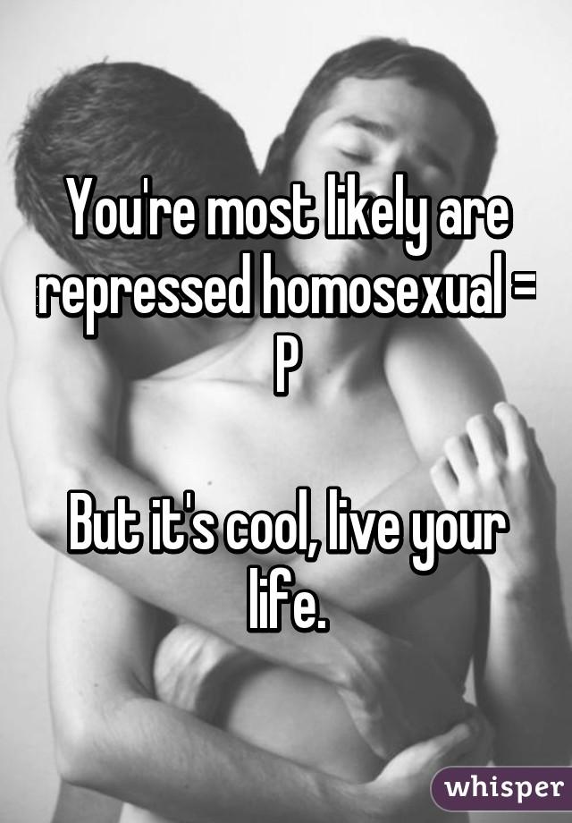 Repressed homosexual