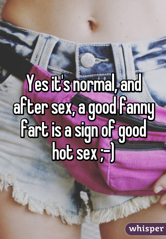 Is it normal to fart after sex