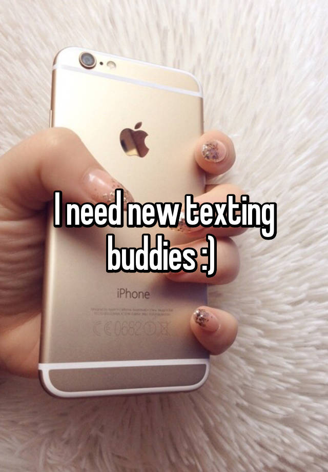 Find new texting buddies