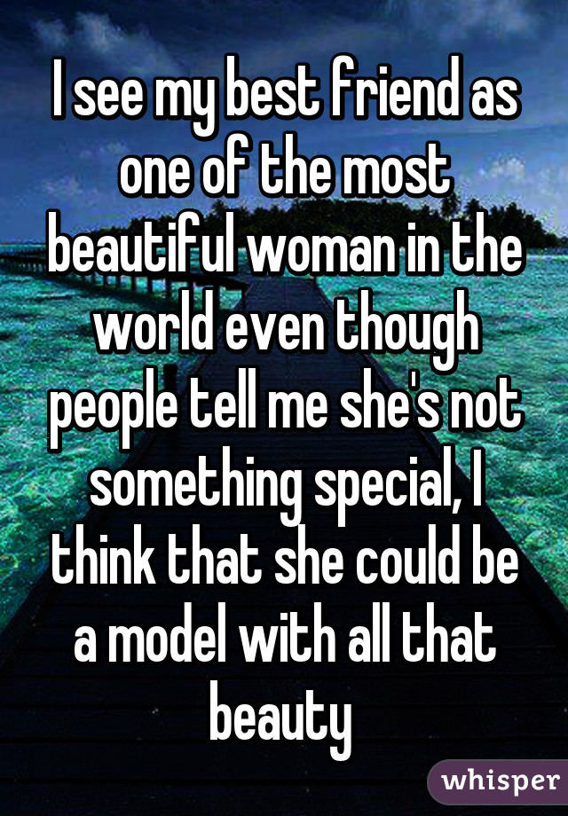 How To Tell A Woman She Is Special