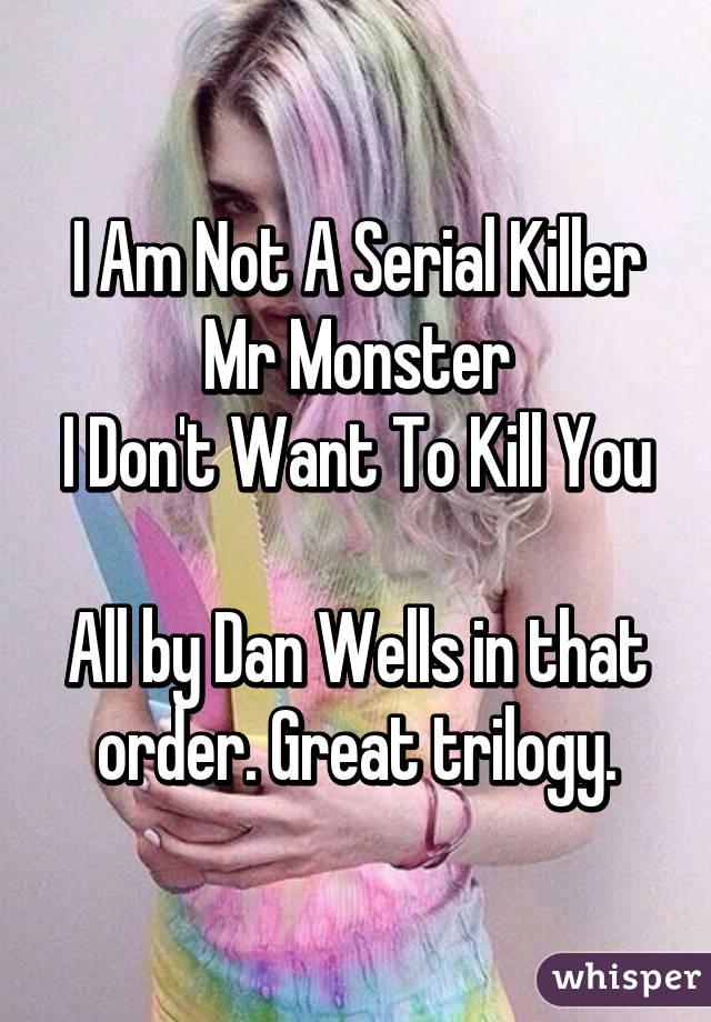 Dan Wells I Am Not A Serial Killer Series
